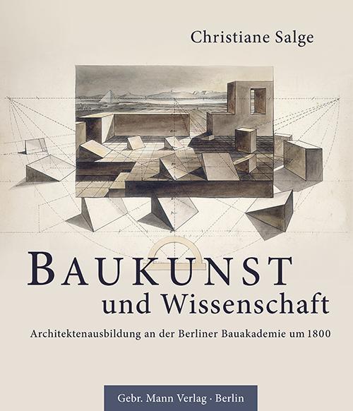 """""""Baukunst und Wissenschaft"""""""